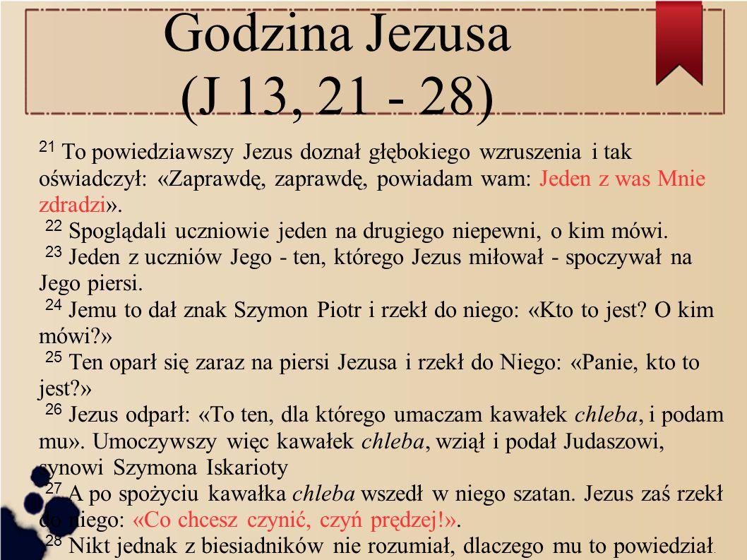 Godzina Jezusa (J 13, 21 - 28)