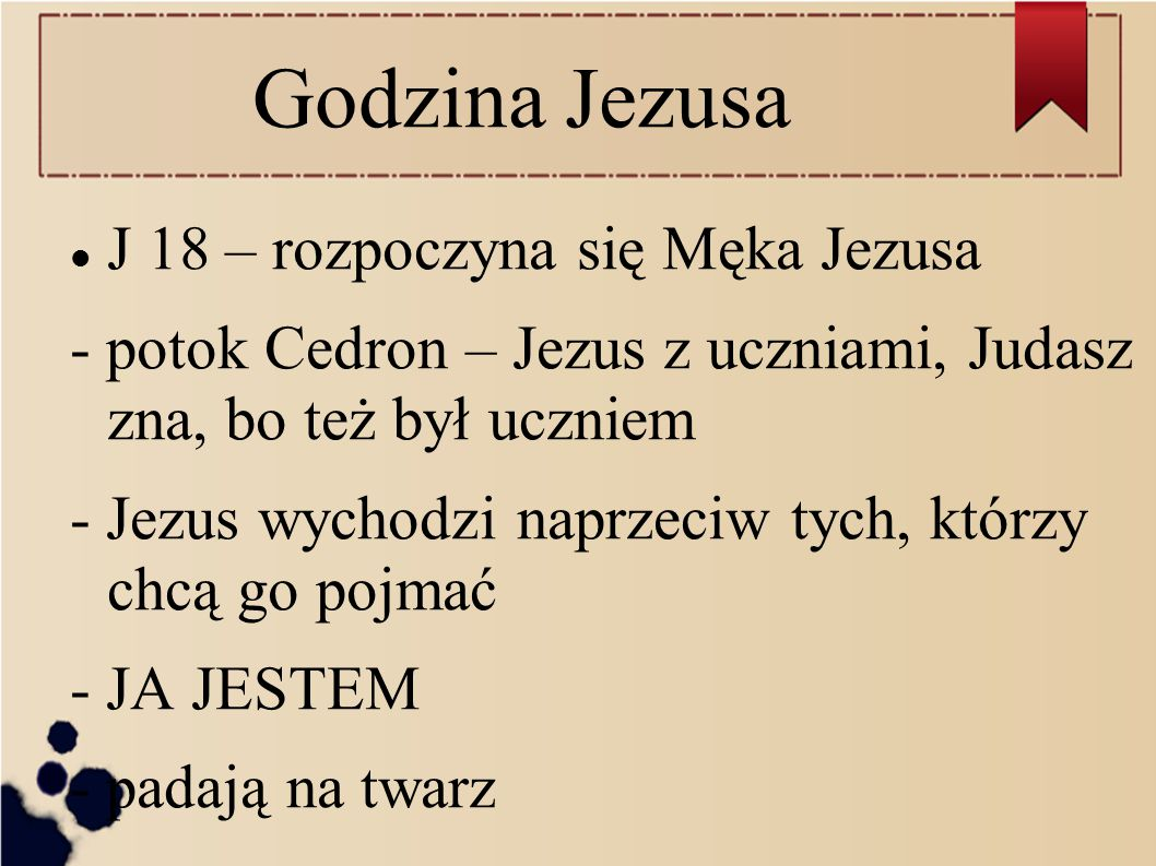 Godzina Jezusa J 18 – rozpoczyna się Męka Jezusa