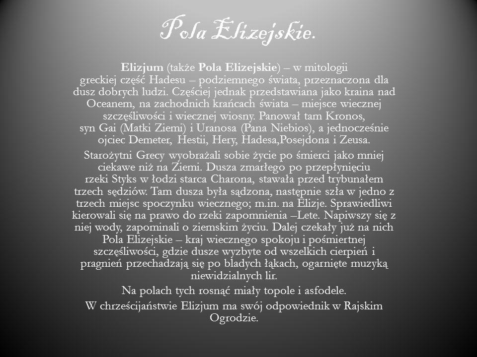 Pola Elizejskie.