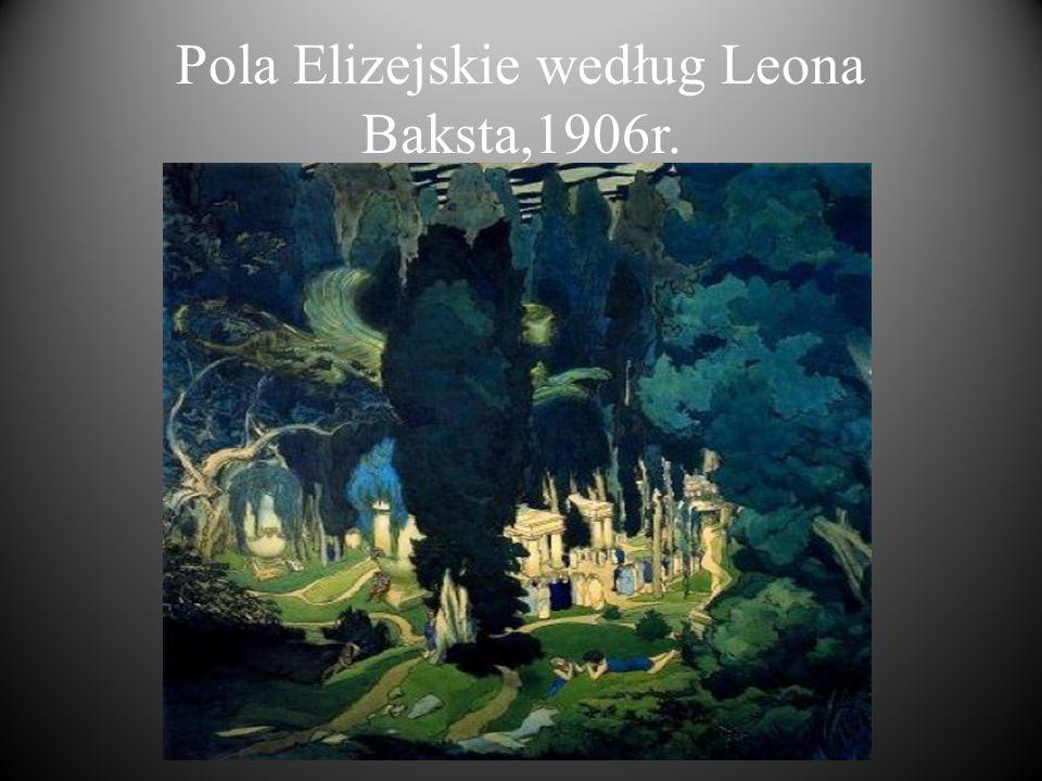 Pola Elizejskie według Leona Baksta,1906r.