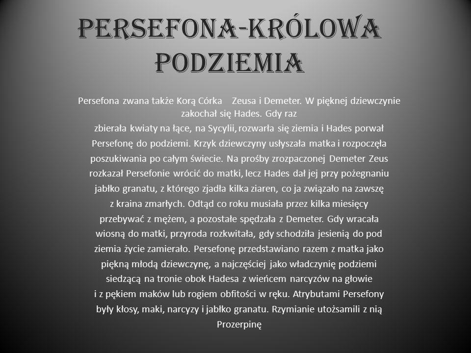 PERSEFONA-KRÓLOWA PODZIEMIA