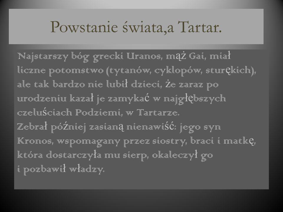 Powstanie świata,a Tartar.