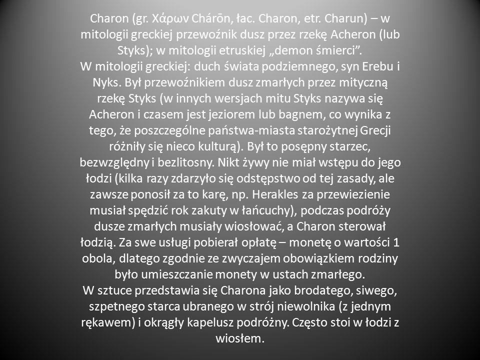 Charon (gr. Χάρων Chárōn, łac. Charon, etr