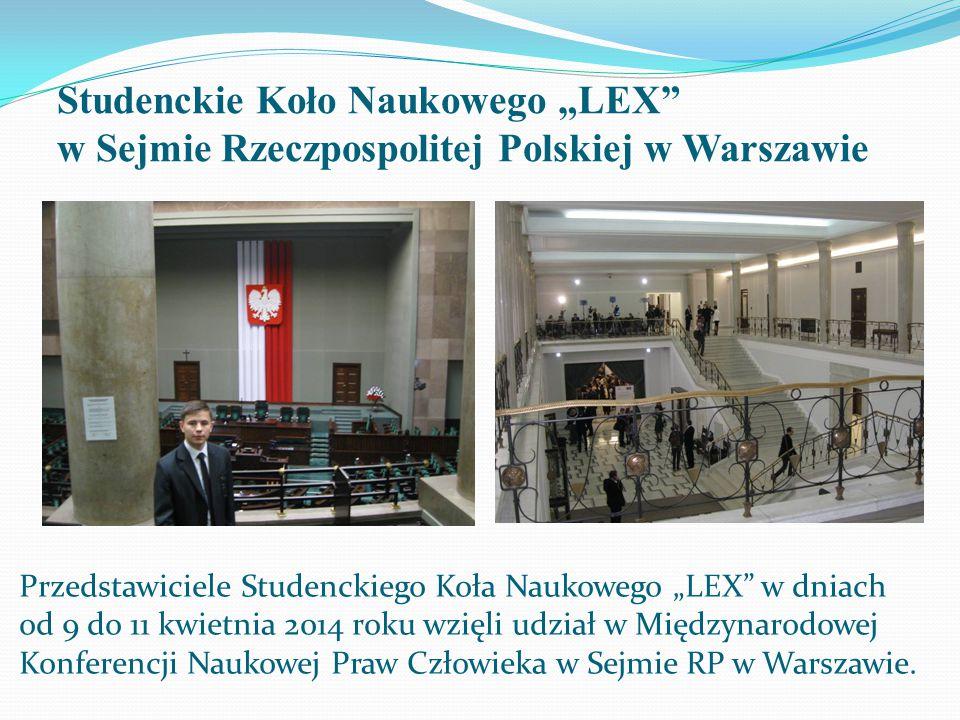 """Studenckie Koło Naukowego """"LEX w Sejmie Rzeczpospolitej Polskiej w Warszawie"""