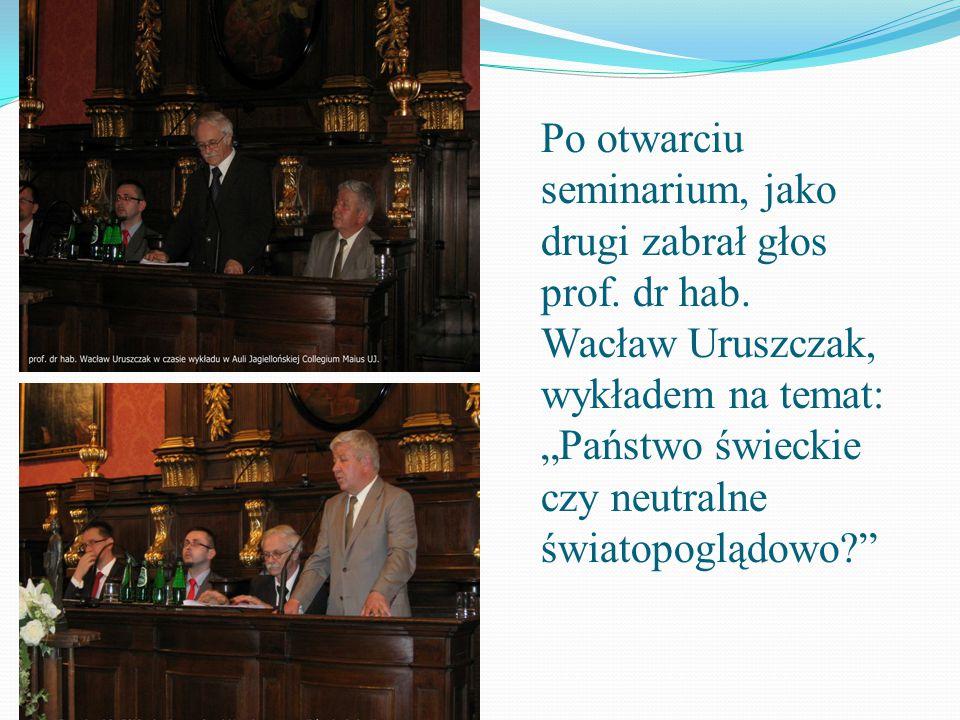 Po otwarciu seminarium, jako drugi zabrał głos prof. dr hab