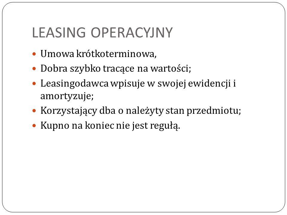 LEASING OPERACYJNY Umowa krótkoterminowa,