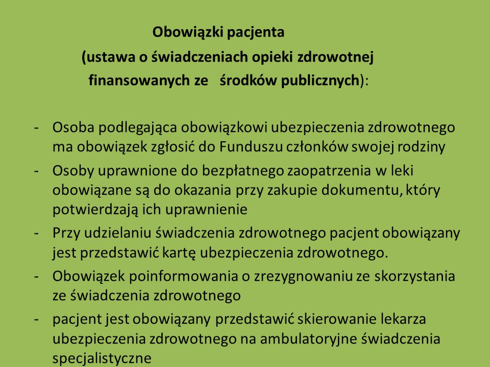 Obowiązki pacjenta (ustawa o świadczeniach opieki zdrowotnej