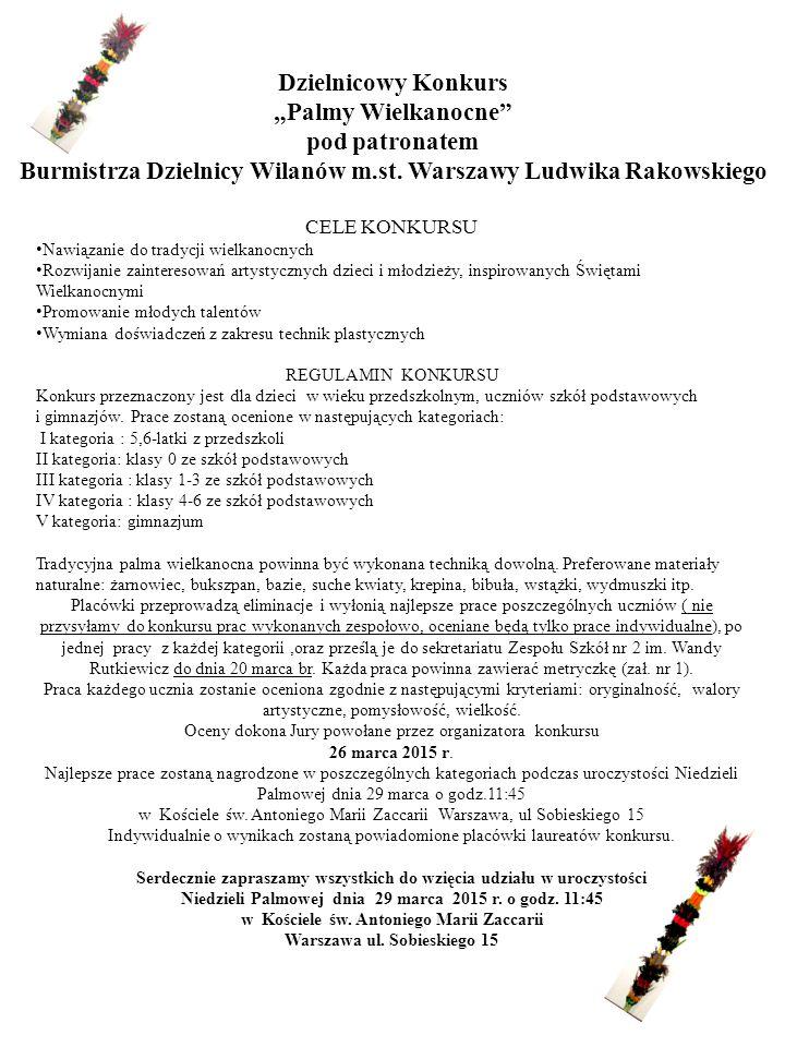 Burmistrza Dzielnicy Wilanów m.st. Warszawy Ludwika Rakowskiego