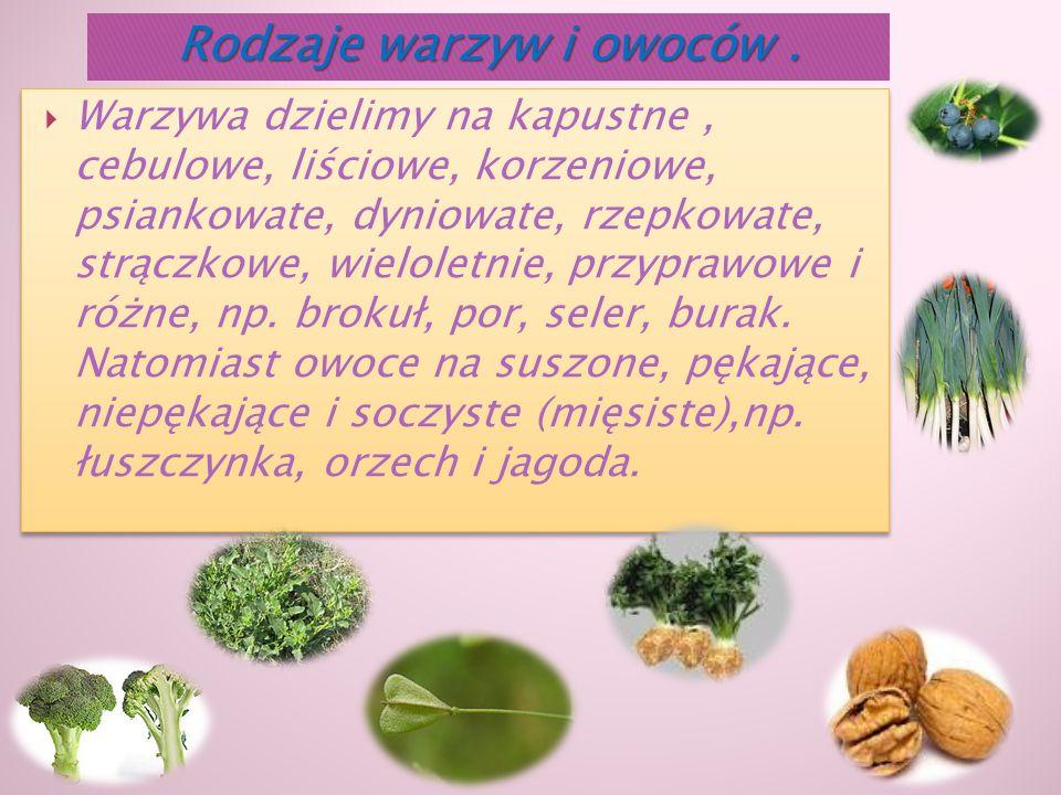 Rodzaje warzyw i owoców .