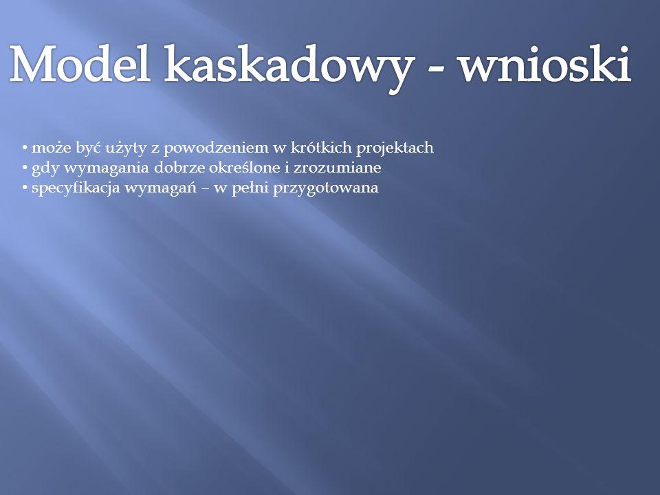 Model kaskadowy - wnioski