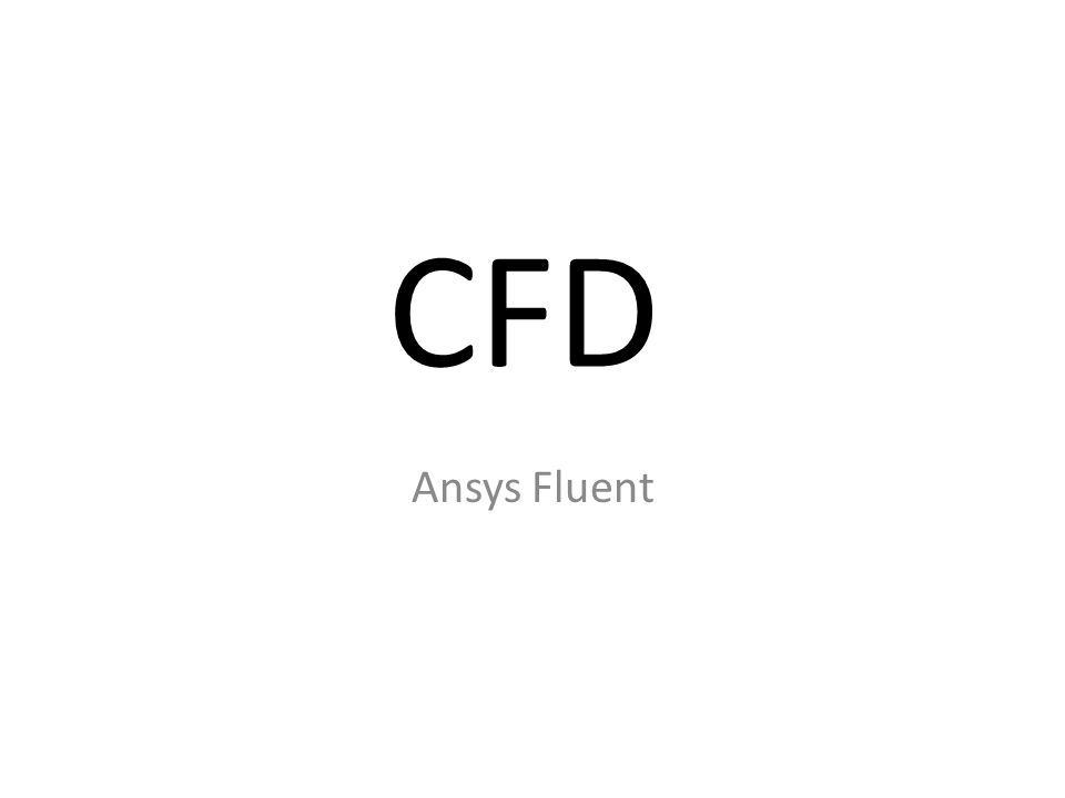 CFD Ansys Fluent