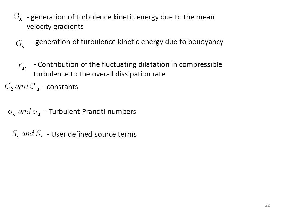 - generation of turbulence kinetic energy due to bouoyancy