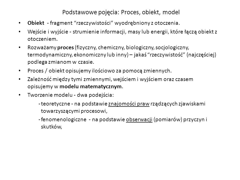 Podstawowe pojęcia: Proces, obiekt, model