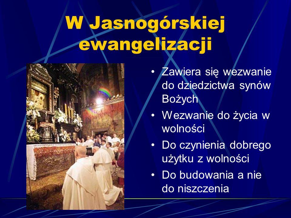 W Jasnogórskiej ewangelizacji