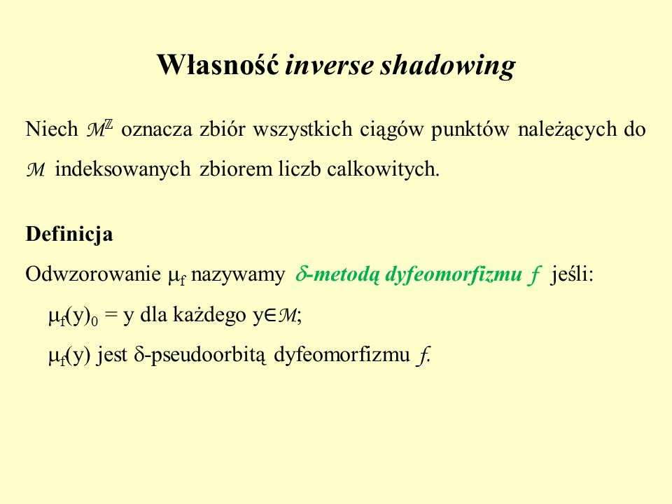 Własność inverse shadowing