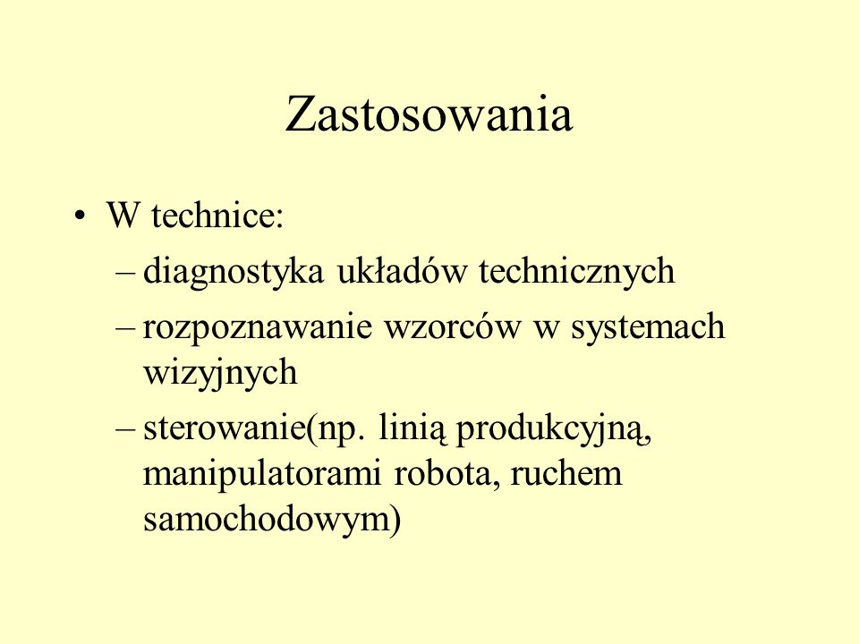 Zastosowania W technice: diagnostyka układów technicznych