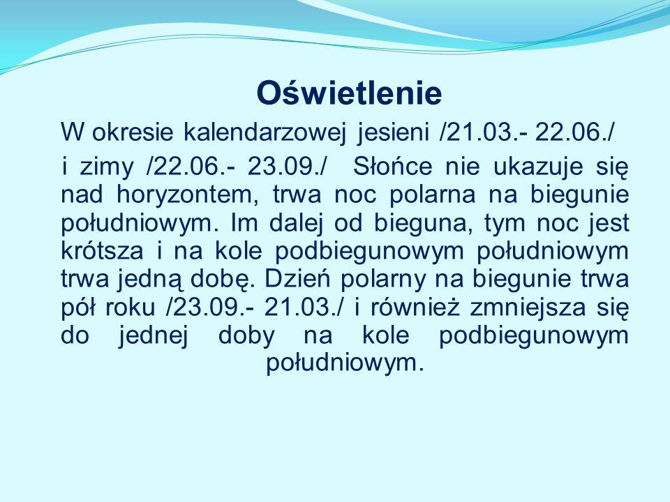 Oświetlenie W okresie kalendarzowej jesieni /21.03.- 22.06./