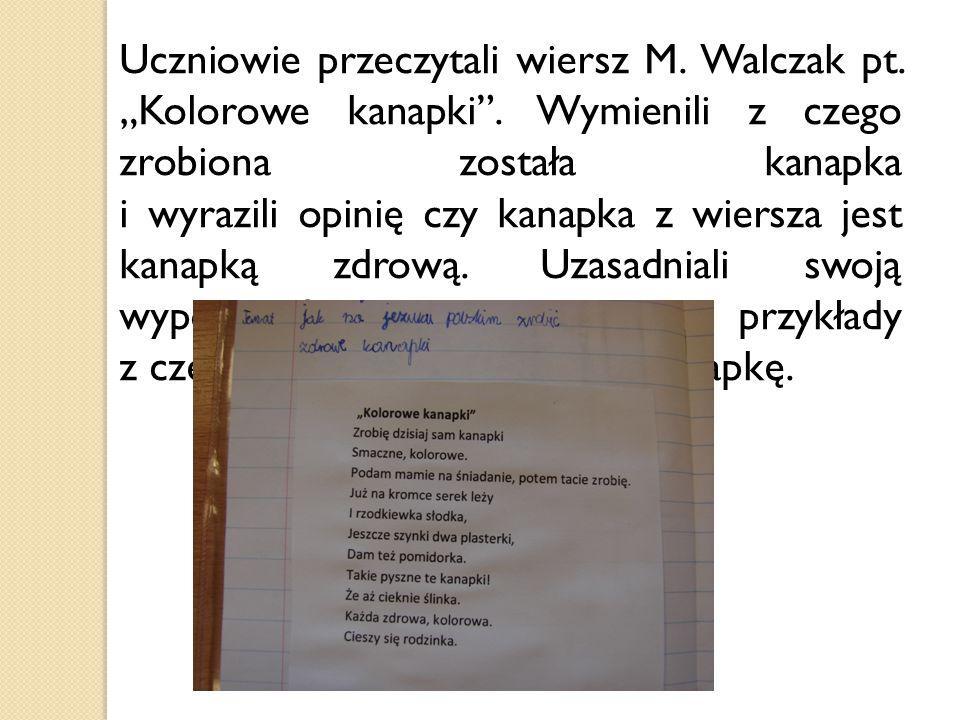 """Uczniowie przeczytali wiersz M. Walczak pt. """"Kolorowe kanapki"""
