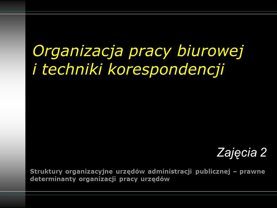 Organizacja pracy biurowej i techniki korespondencji