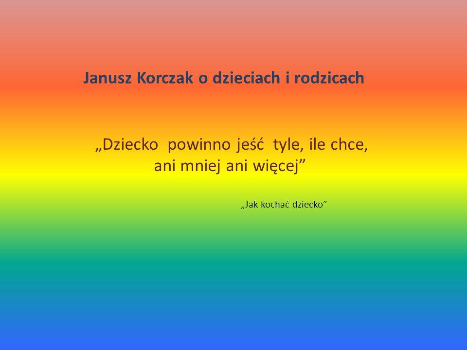 Janusz Korczak o dzieciach i rodzicach