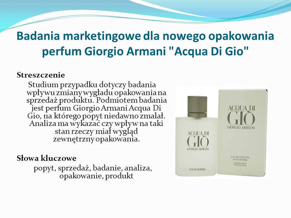 Badania marketingowe dla nowego opakowania perfum Giorgio Armani Acqua Di Gio