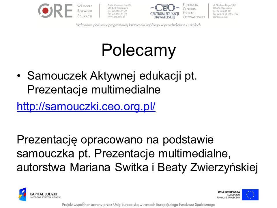 Polecamy Samouczek Aktywnej edukacji pt. Prezentacje multimedialne