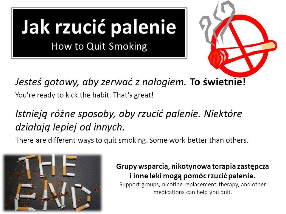 Jak rzucić palenie How to Quit Smoking