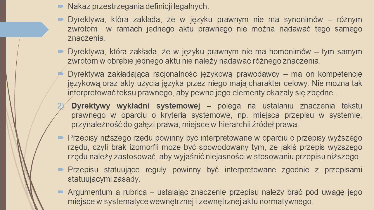 Nakaz przestrzegania definicji legalnych.
