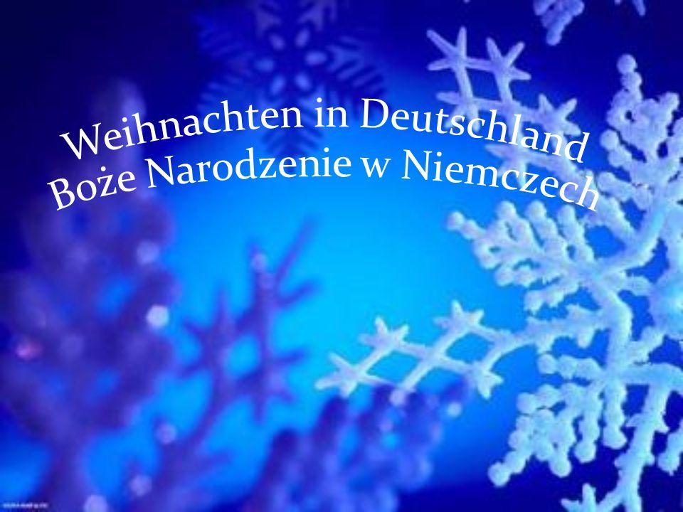 Weihnachten in Deutschland Boże Narodzenie w Niemczech