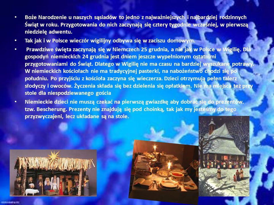 Boże Narodzenie u naszych sąsiadów to jedno z najważniejszych i najbardziej rodzinnych Świąt w roku. Przygotowania do nich zaczynają się cztery tygodnie wcześniej, w pierwszą niedzielę adwentu.