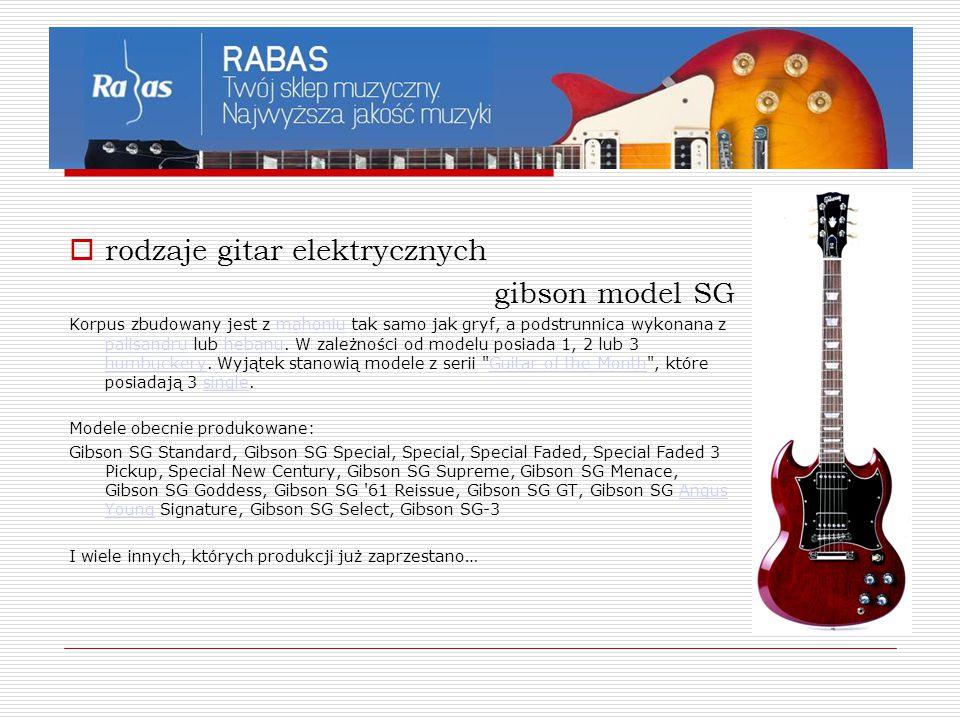 rodzaje gitar elektrycznych gibson model SG