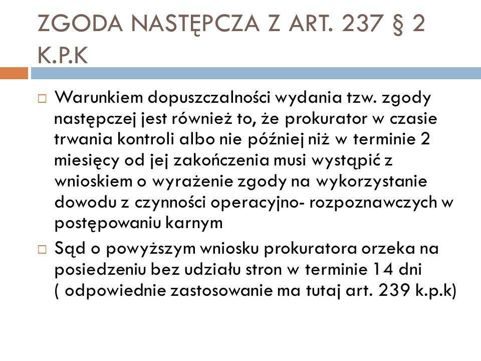 ZGODA NASTĘPCZA Z ART. 237 § 2 K.P.K