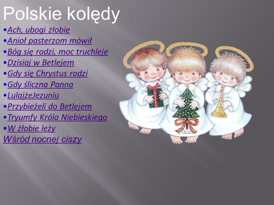 Polskie kolędy Ach, ubogi żłobie Anioł pasterzom mówił