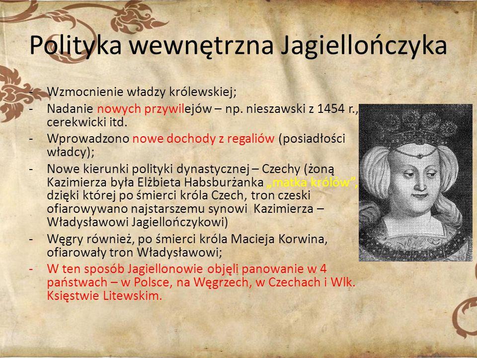Polityka wewnętrzna Jagiellończyka