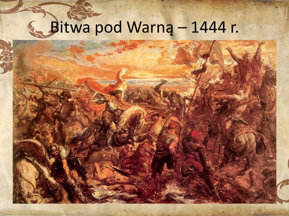 Bitwa pod Warną – 1444 r.