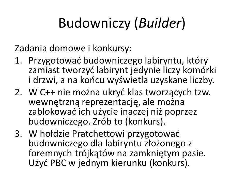 Budowniczy (Builder) Zadania domowe i konkursy: