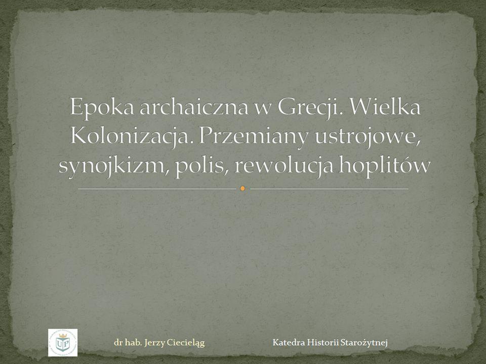 Epoka archaiczna w Grecji. Wielka Kolonizacja
