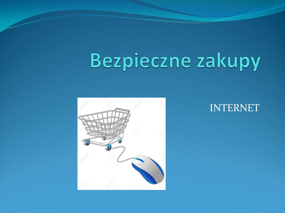 Bezpieczne zakupy INTERNET