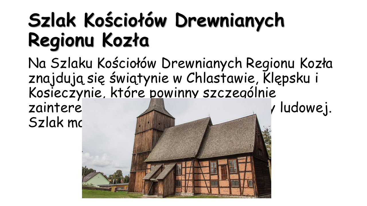 Szlak Kościołów Drewnianych Regionu Kozła