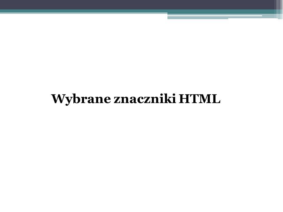 Wybrane znaczniki HTML