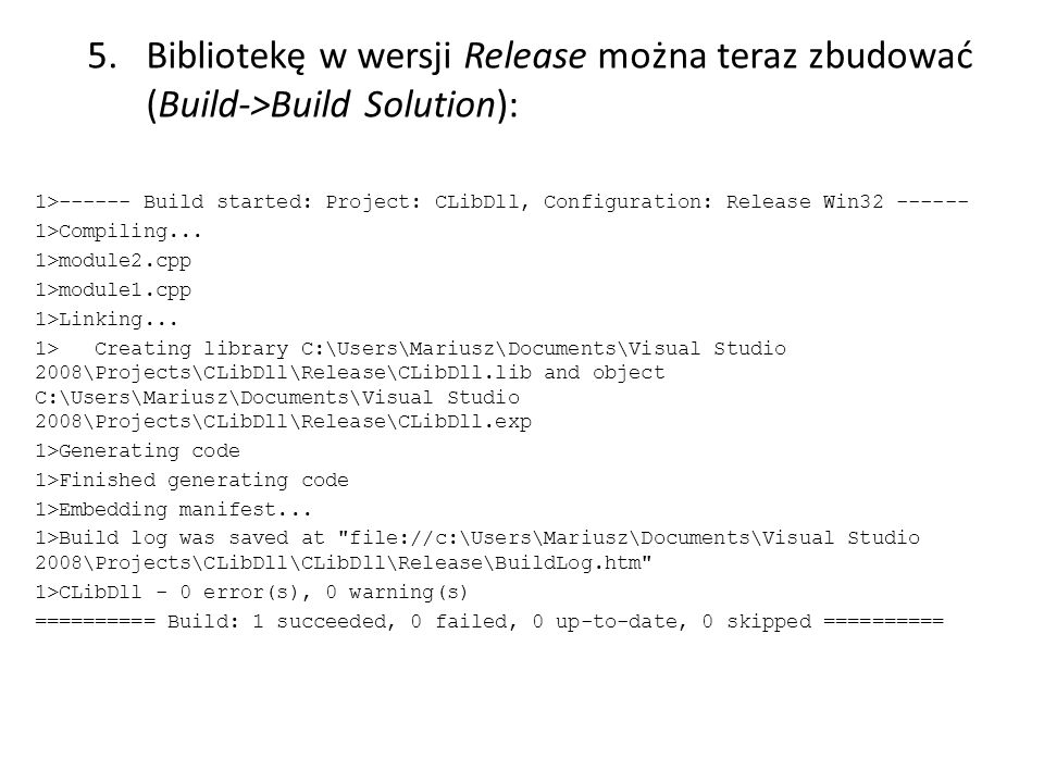 Bibliotekę w wersji Release można teraz zbudować (Build->Build Solution):