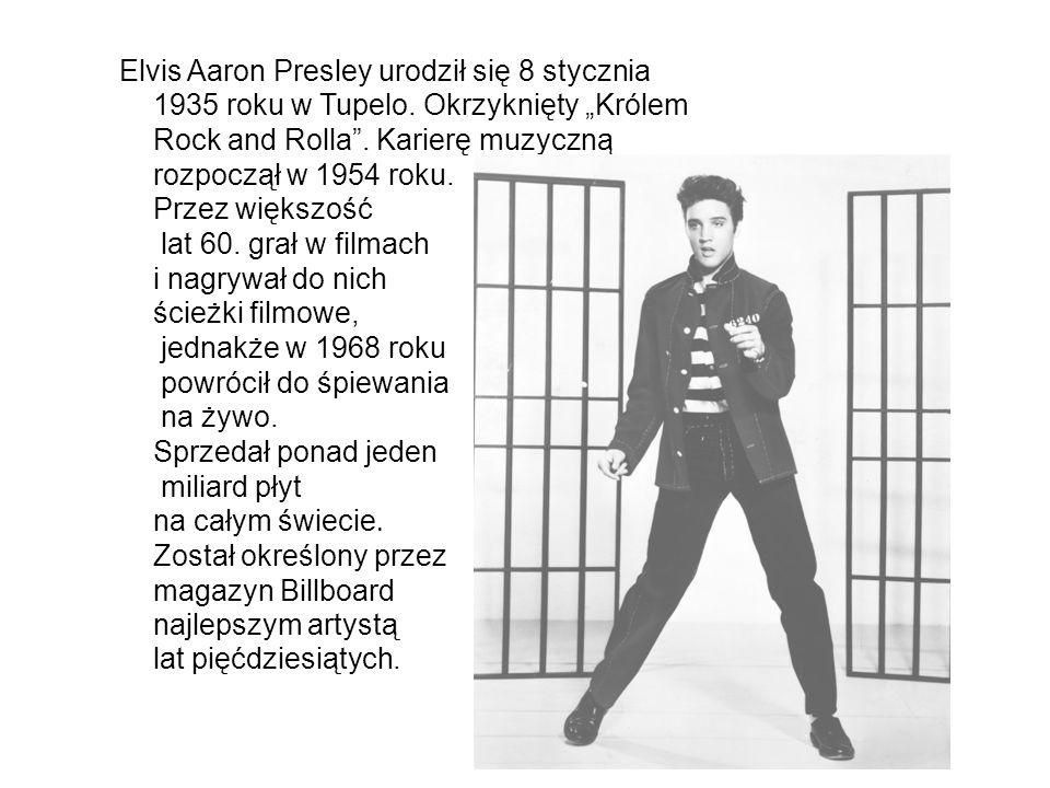 Elvis Aaron Presley urodził się 8 stycznia 1935 roku w Tupelo
