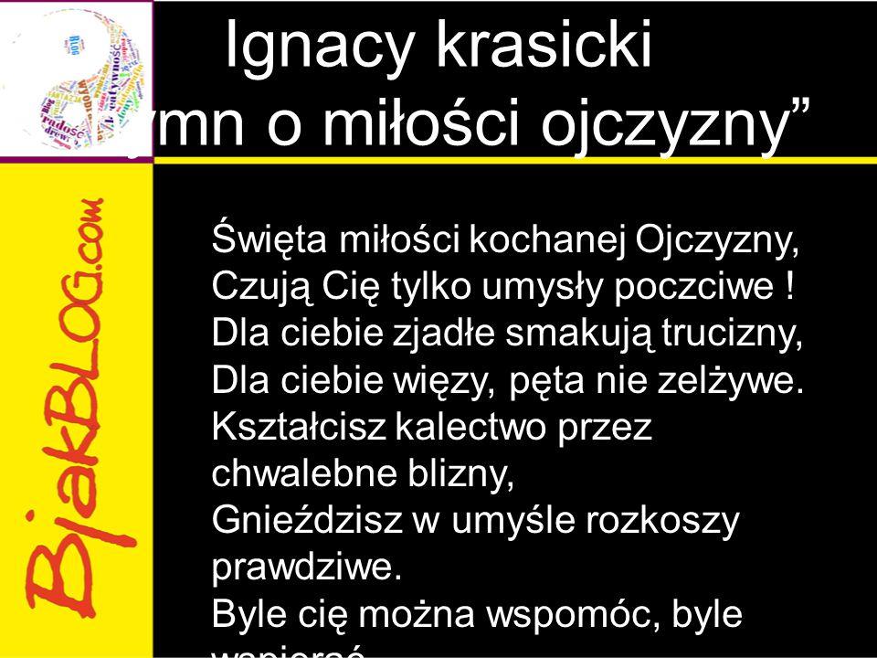 """Ignacy krasicki """"hymn o miłości ojczyzny"""