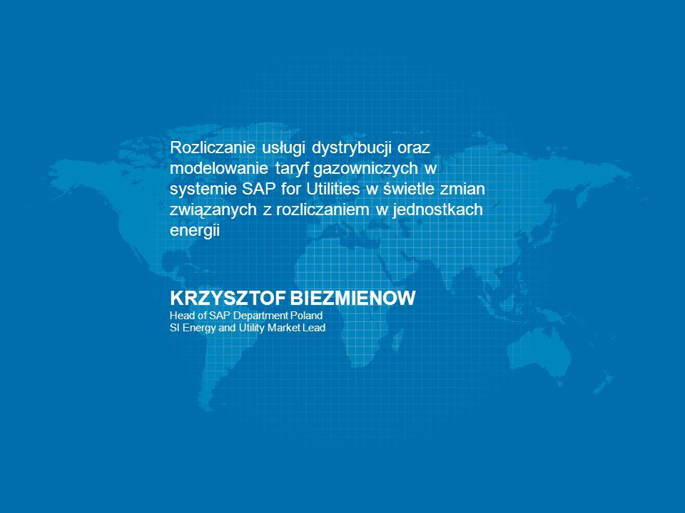 Rozliczanie usługi dystrybucji oraz modelowanie taryf gazowniczych w systemie SAP for Utilities w świetle zmian związanych z rozliczaniem w jednostkach energii