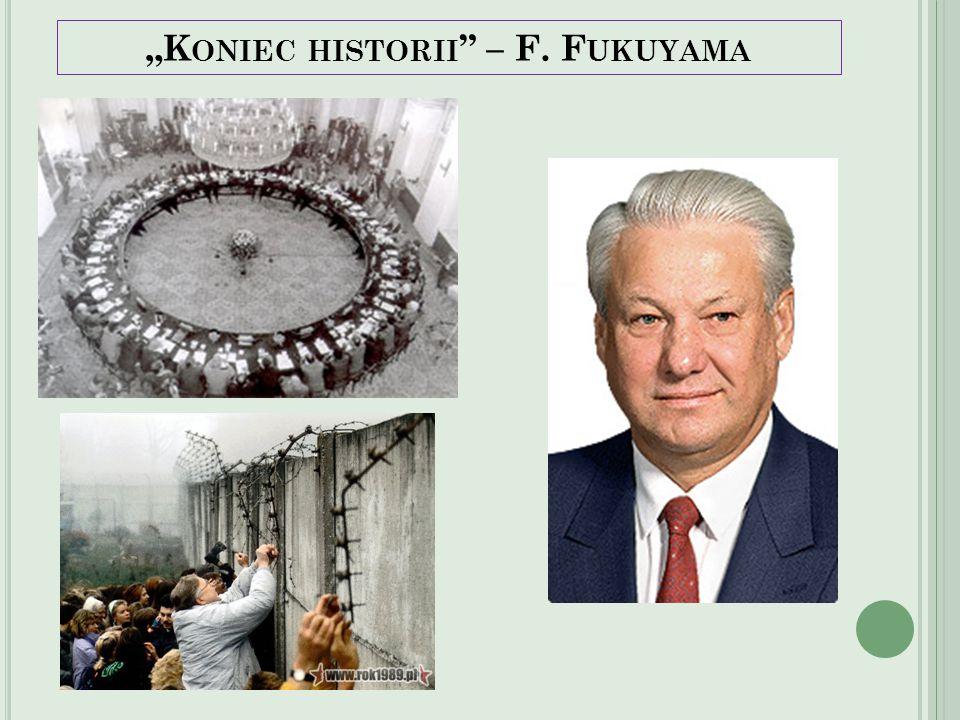 """Koniec historii – F. Fukuyama"