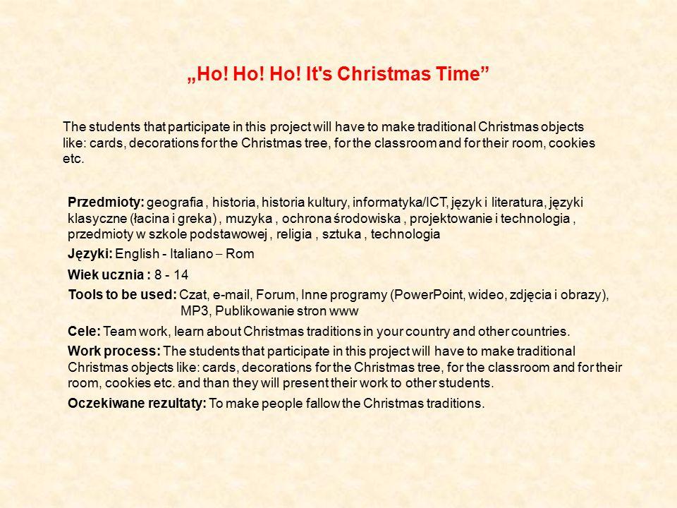 """Ho! Ho! Ho! It s Christmas Time"