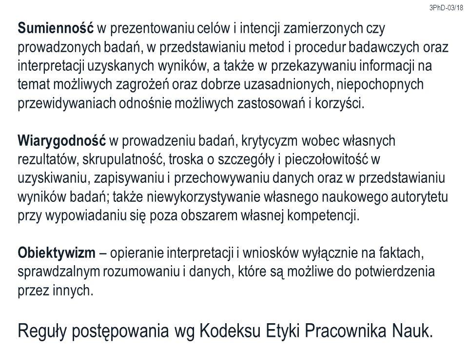 Reguły postępowania wg Kodeksu Etyki Pracownika Nauk.