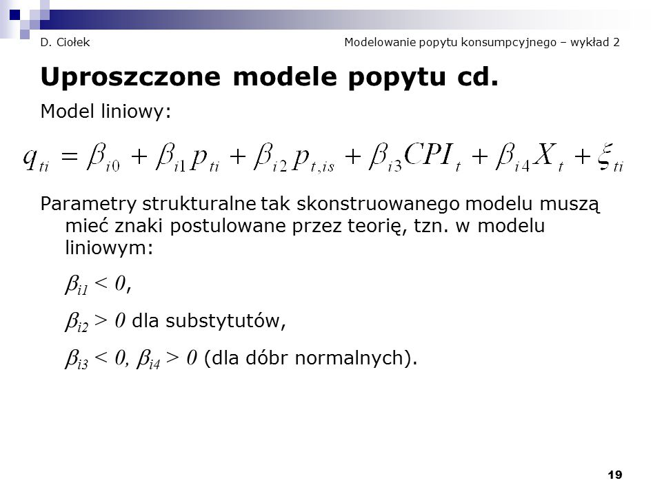D. Ciołek Modelowanie popytu konsumpcyjnego – wykład 2