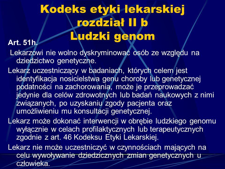 Kodeks etyki lekarskiej rozdział II b Ludzki genom