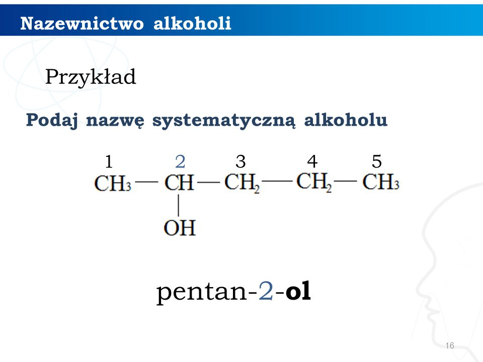 pentan-2-ol Przykład Nazewnictwo alkoholi